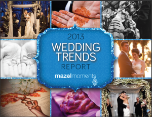 2013 Wedding Trends Report Mazelmoments